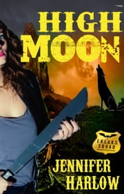 High Moon ebook by Jennifer Harlow