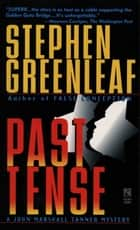 Past Tense ebook by Stephen Greenleaf