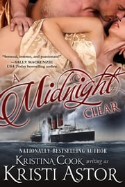 A Midnight Clear ebook by Kristina Cook