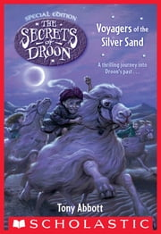 Voyagers of the Silver Sand (The Secrets of Droon: Special Edition #3) ebook by Tony Abbott,David Merrell