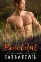 Bountiful - A Sports Romance ebook by