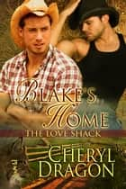 Blake's Home ebook by Cheryl Dragon