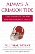 Always a Crimson Tide ebook by Creg Stephenson,Kirk McNair