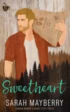 Sweetheart - Sarina Bowen's World of True North ebook by Sarah Mayberry, Heart Eyes Press