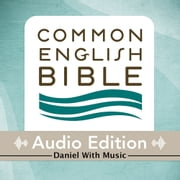 CEB Common English Bible Audio Edition with music - Daniel audiobook by Common English Bible