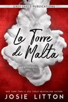 La Torre di Malta eBook by Josie Litton