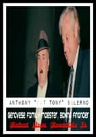 "Anthony ""Fat Tony"" Salerno Genovese Family Mobster, Boxing Financier ebook by Robert Grey Reynolds Jr"