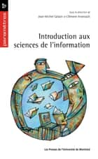 Introduction aux sciences de l'information ebook by Jean-Michel Salaün, Clément Arsenault