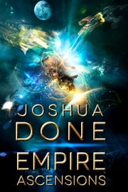 Empire Ascensions ebook by Joshua Done