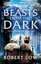 Beasts From The Dark ebook by