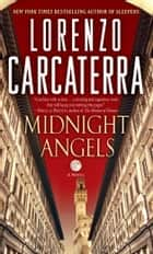 Midnight Angels ebook by Lorenzo Carcaterra