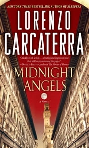 Midnight Angels - A Novel ebook by Lorenzo Carcaterra