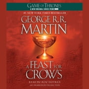 A Feast for Crows - A Song of Ice and Fire: Book Four audiobook by George R. R. Martin