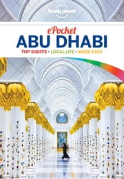 Lonely Planet Pocket Abu Dhabi ebook by Lonely Planet,Jenny Walker