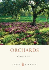 Orchards ebook by Claire Masset