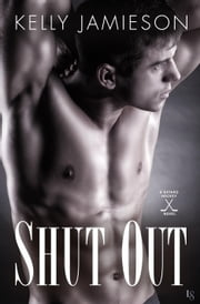 Shut Out - A Bayard Hockey Novel ebook by Kelly Jamieson