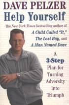 Help Yourself ebook by Dave Pelzer