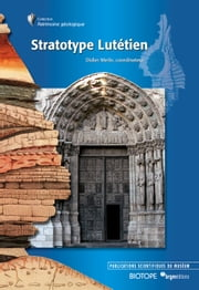 Stratotype du Lutétien ebook by Didier  Merle