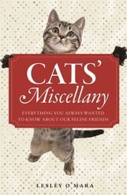 Cats' Miscellany ebook by Lesley O'Mara