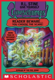Scream of the Evil Genie (Give Yourself Goosebumps #13) ebook by R. L. Stine