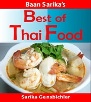 Best of Thai Food ebook by Sarika Puangsombat