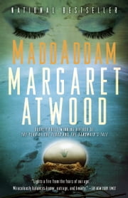 MaddAddam - Book 3 of The MaddAddam Trilogy ebook by Margaret Atwood