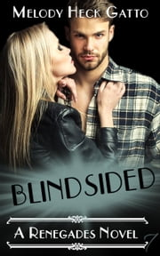 Blindsided - The Renegades (Hockey Romance) ebook by Melody Heck Gatto