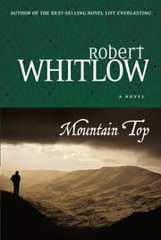 Mountain Top ebook by Robert Whitlow