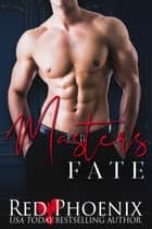 Master's Fate ebook by Red Phoenix