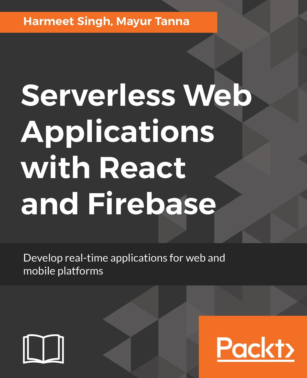 Serverless Web Applications with React and Firebase ebook by Harmeet Singh  - Rakuten Kobo