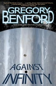 Against Infinity ebook by Gregory Benford