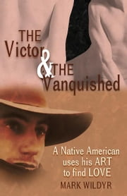 The Victor and the Vanquished ebook by Mark Wildyr