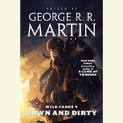 Wild Cards V: Down and Dirty audiobook by George R. R. Martin