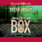 The Skeleton Box audiobook by Bryan Gruley