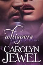 Whispers ebook by Carolyn Jewel