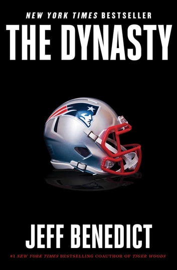 The Dynasty ebook by Jeff Benedict