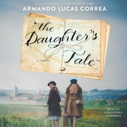 The Daughter's Tale - A Novel audiobook by Armando Lucas Correa
