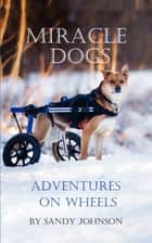 Miracle Dogs ebook by Mark Robinson