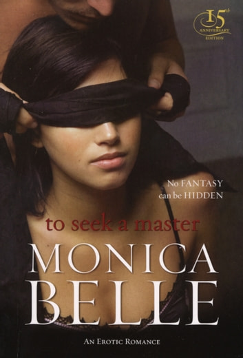 To Seek a Master ebook by Monica Belle