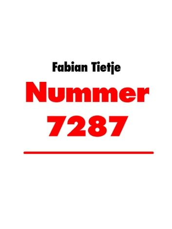 Nummer 7287 ebook by Fabian Tietje