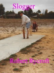 Slogger ebook by Robert Rycroft