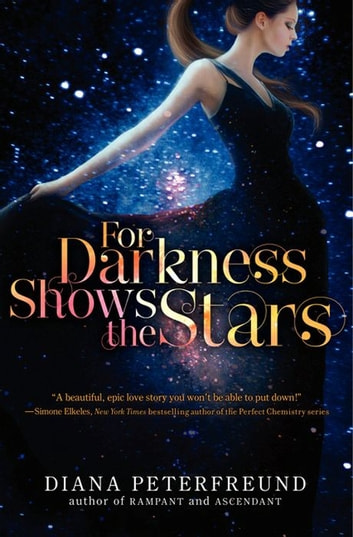 For Darkness Shows the Stars ebook by Diana Peterfreund