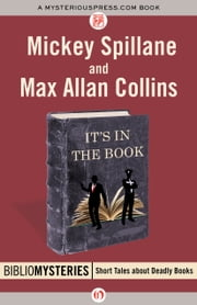 It's in the Book ebook by Mickey Spillane,Max A Collins