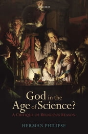 God in the Age of Science? - A Critique of Religious Reason ebook by Kobo.Web.Store.Products.Fields.ContributorFieldViewModel