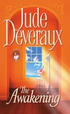 The Awakening ebook by Jude Deveraux
