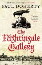 The Nightingale Gallery ebook by Paul Doherty