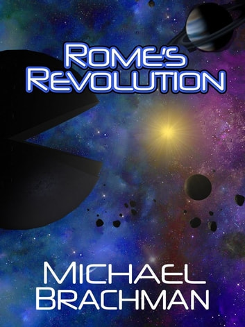 Rome's Revolution (Second Edition) ebook by Michael Brachman