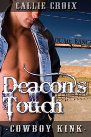 Deacon's Touch ebook by Callie Croix