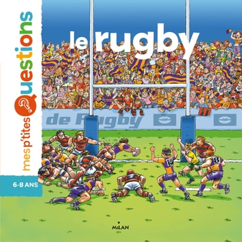 Le rugby ebook by Natacha Scheidhauer-Fradin