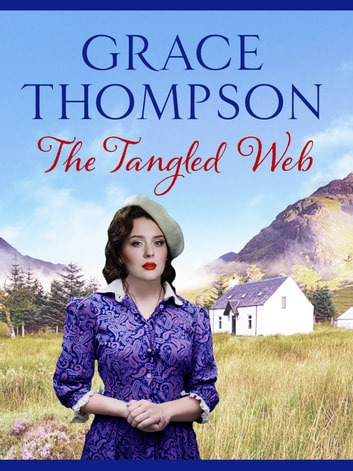 The Tangled Web ebook by Grace Thompson
